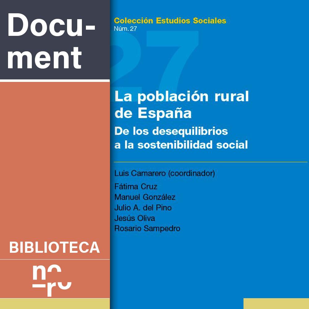La población rural de España. De los desequilibrios a la sostenibilidad social